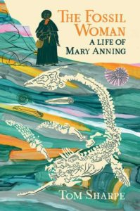 The-Fossil-Woman-A-Life-of-Mary-Anning-The-Dovecote-Press_Cover-510x767
